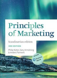 bokomslag Principles of Marketing Scandinavian Edition: Scandinavian Edition