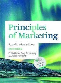 bokomslag Principles of Marketing Scandinavian Edition: Scandinavian Edition