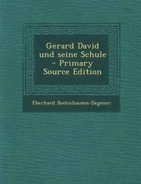 bokomslag Gerard David Und Seine Schule - Primary Source Edition