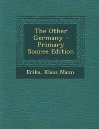 bokomslag The Other Germany - Primary Source Edition