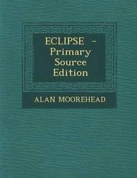 bokomslag Eclipse - Primary Source Edition