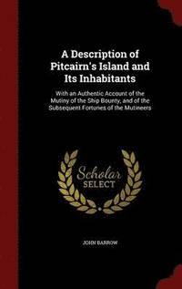 bokomslag A Description of Pitcairn's Island and Its Inhabitants