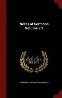 bokomslag Notes of Sermons Volume V.2