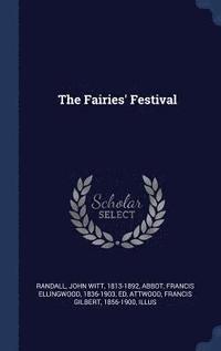 bokomslag The Fairies' Festival