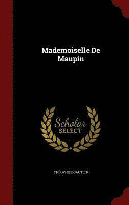 Mademoiselle de Maupin 1