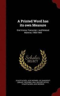 bokomslag A Printed Word Has Its Own Measure