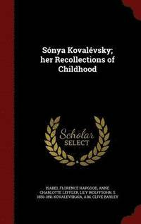 bokomslag Sonya Kovalevsky; Her Recollections of Childhood