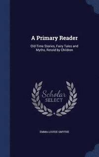 bokomslag A Primary Reader