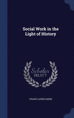 bokomslag Social Work in the Light of History