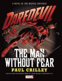 bokomslag Daredevil: The Man Without Fear Prose Novel