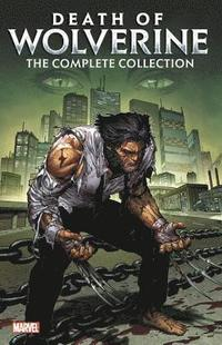 bokomslag Death Of Wolverine: The Complete Collection
