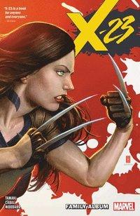 bokomslag X-23 Vol. 1: Family Album