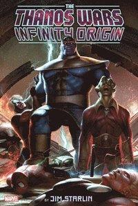 bokomslag The Thanos Wars: Infinity Origin Omnibus