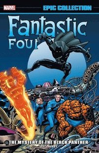 bokomslag Fantastic Four Epic Collection: The Mystery Of The Black Panther