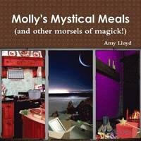 bokomslag Molly's Mystical Meals (and Other Morsels of Magick!)