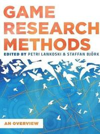 bokomslag Game Research Methods: an Overview