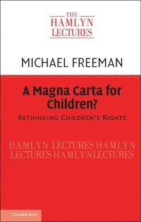 bokomslag A Magna Carta for Children?