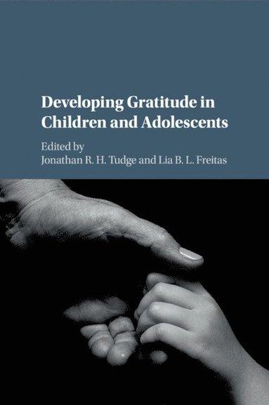bokomslag Developing Gratitude in Children and Adolescents