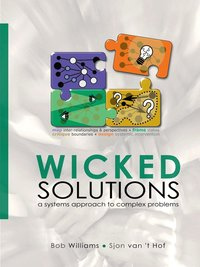 bokomslag Wicked Solutions : A Systems Approach to Complex Problems