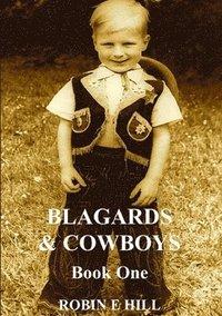 bokomslag Blagards &; Cowboys