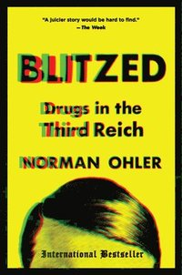 bokomslag Blitzed: Drugs in the Third Reich