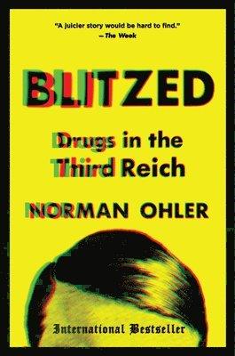 bokomslag Blitzed: Drugs in the Third Reich