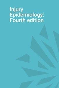 bokomslag Injury Epidemiology: Fourth Edition