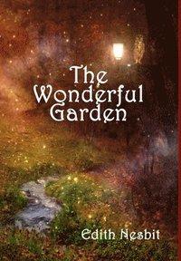 bokomslag The Wonderful Garden
