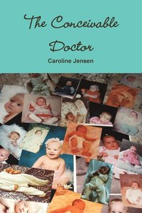 bokomslag The Conceivable Doctor