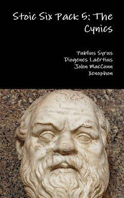 Stoic Six Pack 5: the Cynics 1