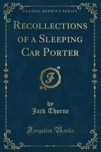 bokomslag Recollections of a Sleeping Car Porter (Classic Reprint)
