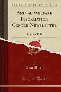 bokomslag Animal Welfare Information Center Newsletter, Vol. 5