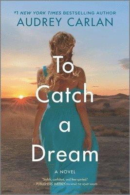 bokomslag To Catch a Dream