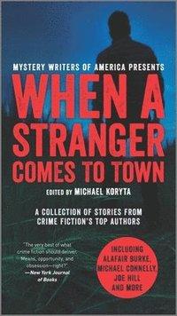bokomslag When a Stranger Comes to Town