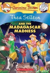 bokomslag Thea Stilton And The Madagascar Madness: A Geronimo Stilton Adventure (Thea Stilton #24)