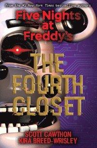 bokomslag Five Nights at Freddy's: The Fourth Closet