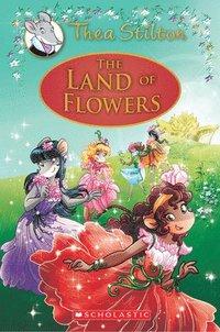 bokomslag Land Of Flowers (Thea Stilton: Special Edition #6)