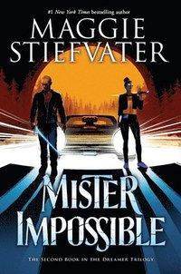 bokomslag Mister Impossible (the Dreamer Trilogy #2), 2