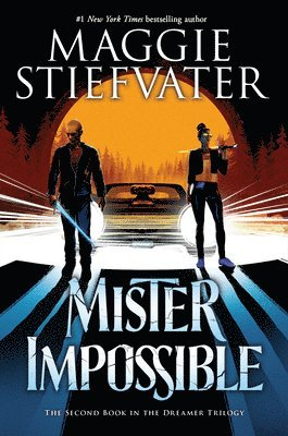 Mister Impossible (the Dreamer Trilogy #2), 2 1