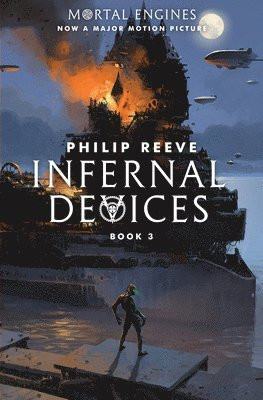 bokomslag Mortal Engines #3: Infernal Devices