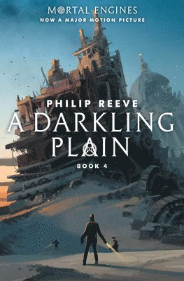 bokomslag A Darkling Plain (Mortal Engines, Book 4), 4