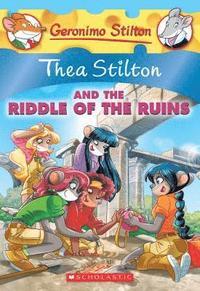 bokomslag Thea Stilton And The Riddle Of The Ruins (Thea Stilton #28)