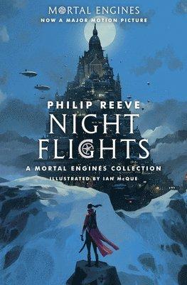 bokomslag Night Flights: A Mortal Engines Collection