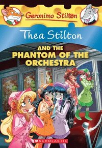 bokomslag Phantom Of The Orchestra (Thea Stilton #29)