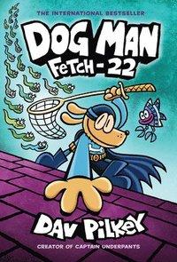 bokomslag Dog Man: Fetch-22