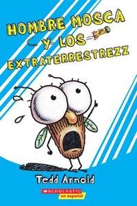 bokomslag Hombre Mosca y los Extraterrestrezz = Fly Guy and the Alienzz