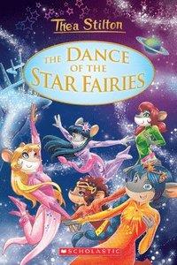 bokomslag Dance Of The Star Fairies (Thea Stilton: Special Edition #8)