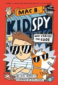 bokomslag Mac Cracks the Code (Mac B., Kid Spy #4), 4