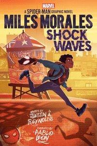 bokomslag Miles Morales: Shock Waves (Marvel)