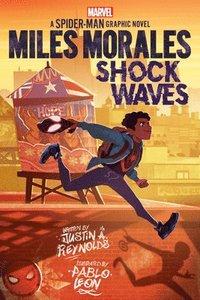bokomslag Miles Morales: Shock Waves (Original Spider-Man Graphic Novel)